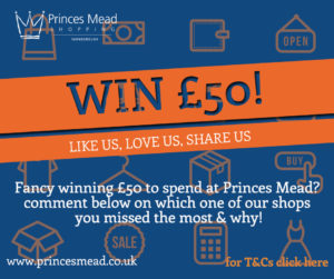 Social media £50 comp Facebook 300x251 - Win a £50 Voucher to spend at Princes Mead!