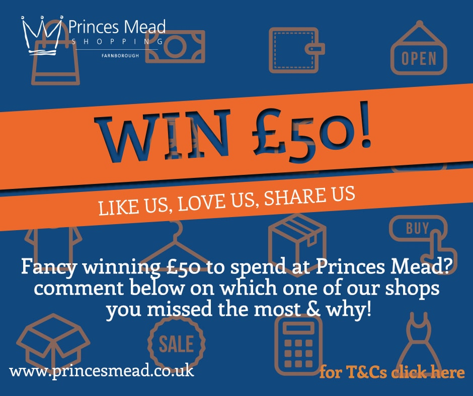 Social media £50 comp Facebook - Win a £50 Voucher to spend at Princes Mead!